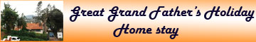 Great Grand Father's Holiday Home Stay